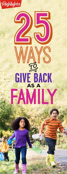 Raise kind kids and teach them the importance of giving back with these 25 inspirational family activities! Family Games, Family Activities, Community Service Projects, Magazines For Kids, Family Night, Giving Back, Kids And Parenting, Parenting Ideas, Raising Kids