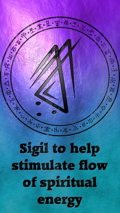 Sigil to help stimulates flow of spiritual energy