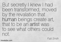 Quotes of Patti Smith About news, sacrifice, good, people, movie ...