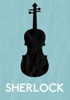 because of Sherlock, everytime I see a violin I think of the T.V. show and the agony Moffat left me in when he only made 6 episodes.....