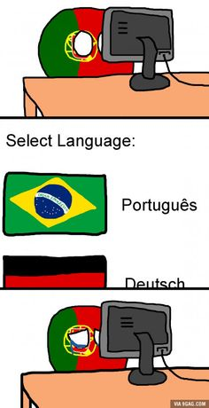 Every... Single... Time... (cries in portuguese) << As a brazilian, I apologize. (Still laughing tho, but seriously. I'm sorry.)