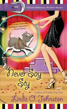 Never Say Sty by Linda O. Johnston, Click to Start Reading eBook, More information to be announced soon on this forthcoming title from Penguin USA.
