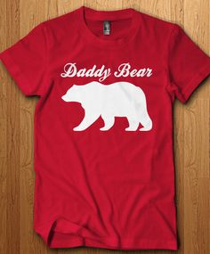Daddy Bear Shirts and Tanks. Want to change the color of the design? Add it to the notes or send us a message! View more daddy, mommy and baby bear