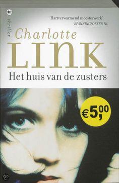 Charlotte Link - Het huis van de zusters - 2012