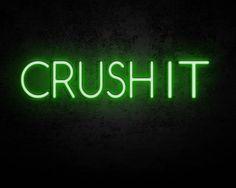 Crush it neon sign #neon #neon art