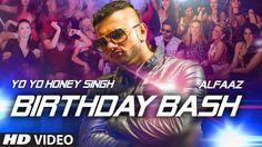 'Birthday Bash' FULL VIDEO SONG | Yo Yo Honey Singh | Dilliwaali Zaalim ...