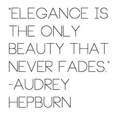 Audrey Hepburn quote.