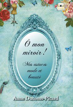 Livre de recettes beauté, mode, relooking Illustrations Bérengère Ducoms lessentielfacile.com