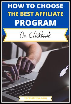 How to choose between thousands of Clickbank affiliate programs. What to look for and what to avoid. #clickbankaffiliateprograms #chooseaffiliateprograms #makemoneyonline