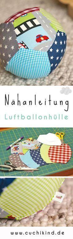 Kurze Anleitung zum Nähen einer Luftballonhülle für Kleinkinder. #nähen #nähanleitung