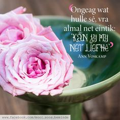 Printable Quotes, Afrikaans, Words, Rose, Flowers, Van, Printables, Wisdom, Profile