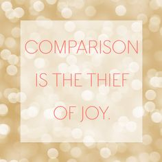 Monday Pinspiration: Comparison is the Thief of Joy