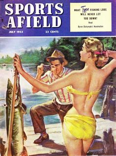 This cover painting for the July 1953 Field and Stream magazine got them in a lot of hot water...