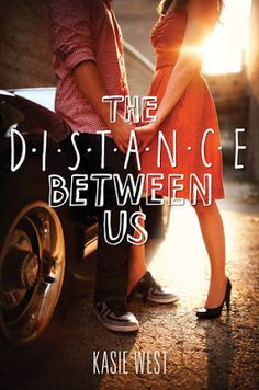 Title: The Distance Between Us Author: Kasie West Published by: Harper Teen in 2013 Genre: young adult with romance and contemporary in the mix Page number: 312 Place I purchased it: Books A Millio… Ya Books, I Love Books, Great Books, Books To Read In Your Teens, Romantic Books For Teens, Romantic Movies, Kasie West, The Distance Between Us, Romance Novels