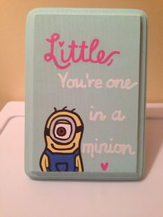 You're One in a Minion Sorority Plaque by peacelovekappa on Etsy