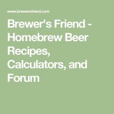 Brewer's Friend - Homebrew Beer Recipes, Calculators, and Forum