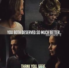 You both deserved so much better. | Catching Fire