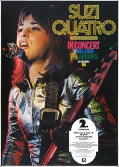 """Susan Kay """"Suzi"""" Quatro is the first female bass player to become a major rock… Rock Posters, Band Posters, Concert Posters, Music Posters, Retro Posters, 1970s Music, Old Music, Blues Rock, Halle"""