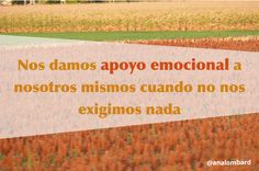 #frases de #AnaLombard #idstress #gestionestres #calma #relax #apoyoemocional enlacebcn.com idstress.com