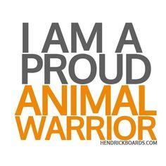 Proud Animal Warrior