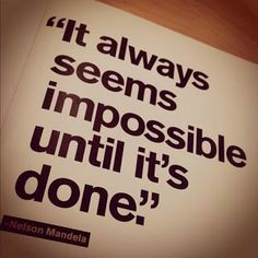 It always seems impossible until it's done | Motivational quote for finals