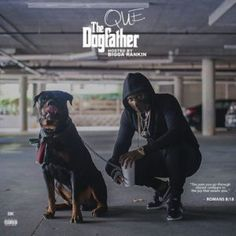 Mixtape: Que – The Dogfather Rap Songs, Album Songs, Romans 8 18, T Power, Music Promotion, News Track, Latest Music, Mixtape, Cover Art