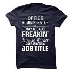 Office administrator - Tshirt