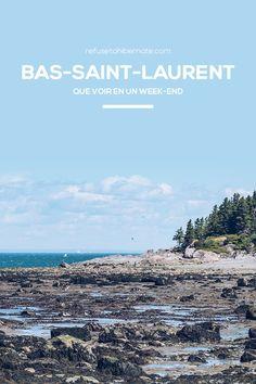 Bas-Saint-Laurent, quoi faire pendant un week-end Pvt Canada, Bas Saint Laurent, Road Trip, Nature Landscape, Parc National, Saints, Camping, Vr, Beach