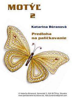 Predlohy na paličkovanie Katky Búranovej Lace Heart, Lace Jewelry, Tatting Lace, Lace Making, Bobbin Lace, Lace Detail, Hand Embroidery, Butterfly, Brooch