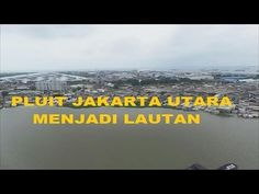 Banjir Jakarta 2014 - Pluit JAKARTA Utara Seperti Lautan Hari Ini (+ daf...