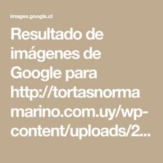 Resultado de imágenes de Google para http://tortasnormamarino.com.uy/wp-content/uploads/2014/02/564954_127134590769866_1774758988_n.jpg