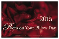 The third annual Poem on Your Pillow Day will take place on Tuesday, May Poem on Your Pillow Day brings poetry home. Slip a poem onto your lover's pillow. Or share a funny poem with your child at bedtime. Funny Poems, A Funny, Beautiful Words, Beautiful Images, King Of Fighters, Bedtime, Poetry, Pillows, Ny Usa