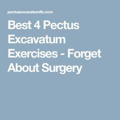 Best 4 Pectus Excavatum Exercises - Forget About Surgery