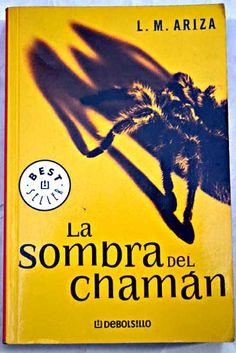 La sombra del chamán/Ariza, L. M
