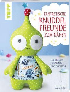 Fantastische Knuddelfreunde zum Nähen https://www.topp-kreativ.de/fantastische-knuddelfreunde-zum-naehen-6451.html #frechverlag #topp #diy #naehen