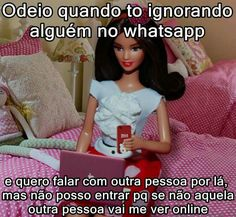 Odeio quando estou ignorando alguém no WhatsApp...