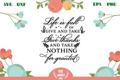Take nothing for granted SVG Cut File All Silhouettes, Svg Cuts, Design Bundles, School Design, Cutting Files, Free Design, Design Elements, Cricut, Thanksgiving