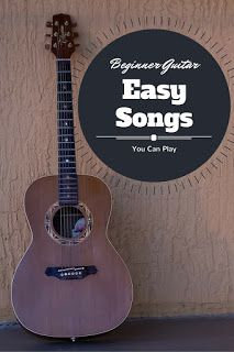 Music Notes: Easy Beginner Songs to Play on Acoustic Guitar