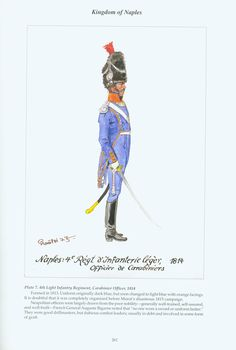 Kingdom of Naples: Plate 7. 4th Light Infantry Regiment, Carabinier Officer, 1814.