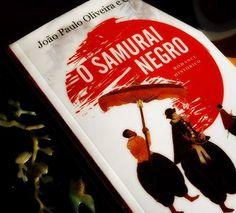 O Samurai Negro de João Paulo Oliveira e Costa genedetraca.blogs.sapo.pt #livros #bookstagram #osamurainegro
