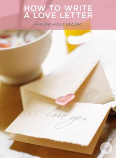 Learn how to write heartfelt love letters from the experts at Hallmark. Hallmark writer, Keely Chace shares tips for making your love letter a keeper. Husband Valentine, Valentines Food, Valentine Ideas, Writing A Love Letter, Love Letters, 22nd Birthday, Birthday Cards, Letter To Yourself, Make It Yourself