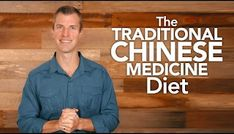The Traditional Chinese Medicine Diet ( TCM Diet )