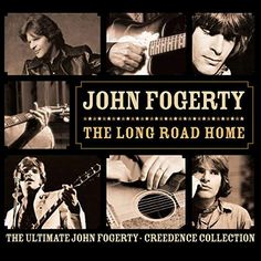 Long Road Home: The Ultimate John Fogerty & Creedence Collection
