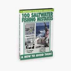 100 Saltwater Fishing Mistakes & How To Avoid Them. DVD 100 SALTWATER FISHING MISTAKES & HOW TO AVOID THEMThis program teaches 100 common & not so common mistakes that you must try to avoid in order to make you a better angler. Learn how to; avoid setting drags incorrectly, getting hooked, getting your line broken, incorrectly rigging baits, loosing fish at the boat, trolling in areas void of fish, failing to consider the tide, fishfinder problems, failing to check the weather, incorrectly…