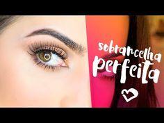 Sobrancelha Perfeita! - YouTube