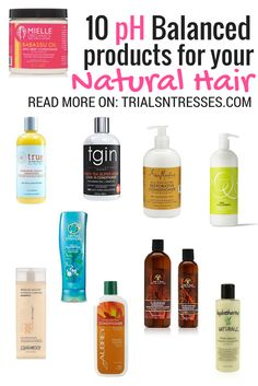 10 pH balanced products for your natural hair !