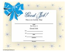 A printable certificate honoring a job well done, with a sparkle pattern and blue bow. Free to download and print