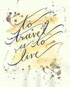 Di viaggio è quello di vivere mano Lettered di TheScribblist