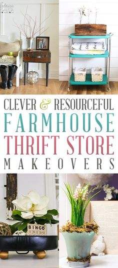 Clever and Resourceful Farmhouse Thrift Store Makeovers