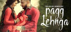 Pagg Lehnga song from Jaismeen Jassi & Deep Dhillon.  http://www.lyricshawa.com/2016/10/pagg-lehnga-lyrics-deep-dhillon-jaismeen-jassi/